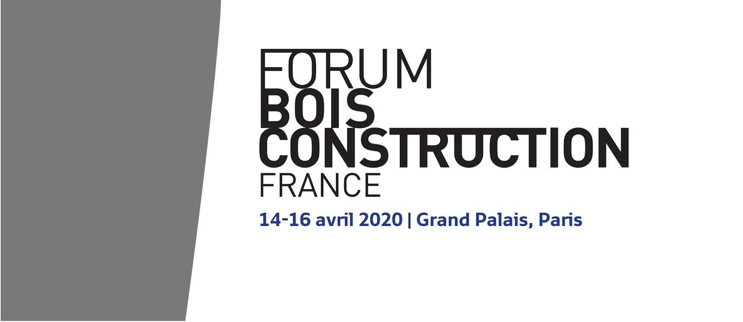 Forum International Bois Construction 2020 : Appel à projets de la 10e édition