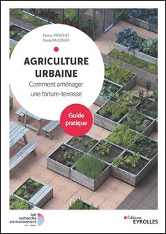 Agriculture urbaine : comment aménager une toiture-terrasse